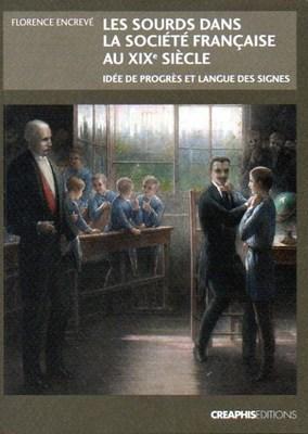 Les sourds dans la société française du XIXè siècle